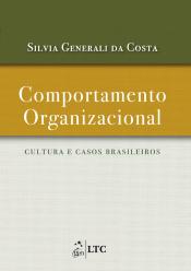 COMPORTAMENTO ORGANIZACIONAL - CULTURA E CASOS BRASILEIROS