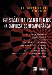 GESTÃO DE CARREIRAS NA EMPRESA CONTEMPORÂNEA