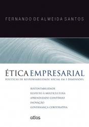 ÉTICA EMPRESARIAL: POLÍTICAS DE RESPONSABILIDADE SOCIAL EM 5 DIMENSÕES