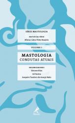 MASTOLOGIA - CONDUTAS ATUAIS
