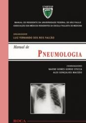 PNEUMOLOGIA - MANUAL DO RESIDENTE DA UNIVERSIDADE FEDERAL DE SÃO PAULO (UNIFESP)