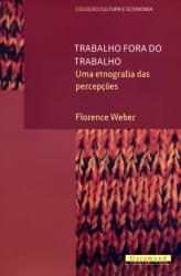 TRABALHO FORA DO TRABALHO - UMA ETNOGRAFIA DAS...