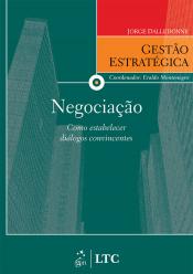 SÉRIE GESTÃO ESTRATÉGICA NEGOCIAÇÃO COMO ESTABELECER DIÁLOGOS CONVINCENTES
