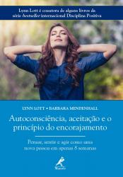 AUTOCONSCIÊNCIA, ACEITAÇÃO E O PRINCÍPIO DO ENCORAJAMENTO