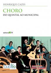 CHORO - DO QUINTAL AO MUNICIPAL