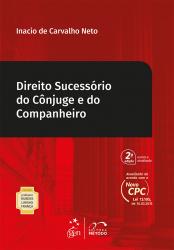 COLEÇÃO PROFESSOR RUBENS LIMONGI FRANÇA - DIREITO SUCESSÓRIO DO CÔNJUGE E DO COMPANHEIRO