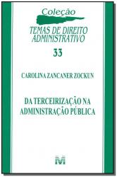 DA TERCEIRIZAÇÃO NA ADMINISTRAÇÃO PUBLICA - 1 ED./2014
