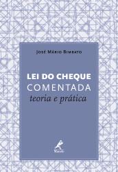LEI DO CHEQUE COMENTADA - TEORIA E PRÁTICA