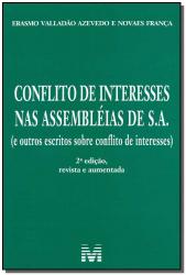 CONFLITO DE INTERESSES NAS ASSEMBLÉIAS DE S. A. - 2 ED./2014