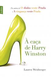 À CAÇA DE HARRY WINSTON