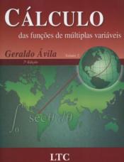 CÁLCULO DAS FUNÇÕES DE MÚLTIPLAS VARIÁVEIS VOL. 3