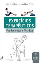 EXERCÍCIOS TERAPÊUTICOS - FUNDAMENTOS E TÉCNICAS