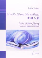OITO MERIDIANOS MARAVILHOSOS