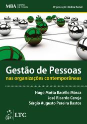 SÉRIE MBA - GESTÃO DE PESSOAS - GESTÃO DE PESSOAS NAS ORGANIZAÇÕES CONTEMPORÂNEAS
