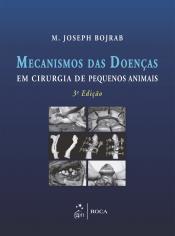 MECANISMOS DAS DOENÇAS EM CIRURGIA DE PEQUENOS ANIMAIS