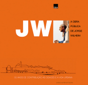 JW - A OBRA PUBLICA DE JORGE WILHEIM