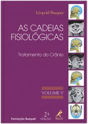 AS CADEIAS FISIOLÓGICAS