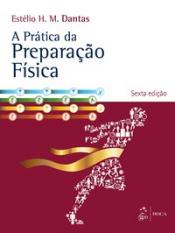 PRATICA DA PREPARACAO FISICA, A
