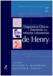 DIAGNÓSTICOS CLÍNICOS E TRATAMENTO POR MÉTODOS LABORATORIAIS DE HENRY
