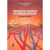 EMERGÊNCIA E URGÊNCIA EM CIRURGIA VASCULAR