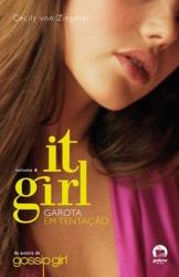 IT GIRL: GAROTA EM TENTAÇÃO (VOL. 6) - Vol. 6