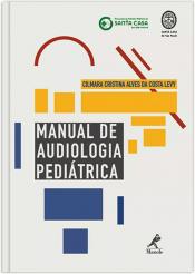 MANUAL DE AUDIOLOGIA PEDIÁTRICA