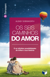 OS SEIS CAMINHOS DO AMOR