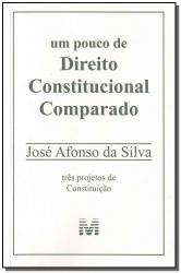 UM POUCO DE DIREITO CONSTITUCIONAL COMPARADO - 1 ED./2009