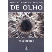 MANUAL DE EXAME DO FUNDO DE OLHO