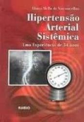 HIPERTENSAO ARTERIAL SISTEMICA - UMA EXPERIENCIA DE...