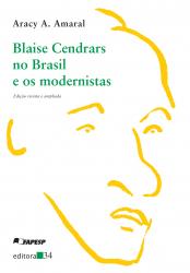 BLAISE CENDRARS NO BRASIL E OS MODERNISTAS