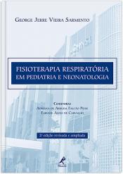 FISIOTERAPIA RESPIRATÓRIA EM PEDIATRIA E NEONATOLOGIA