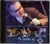 CD 45 ANOS DE CANCAO - PE. ZEZINHO