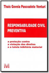 RESPONSABILIDADE CIVIL PREVENTIVA - 1 ED./2014