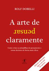 A ARTE DE PENSAR CLARAMENTE