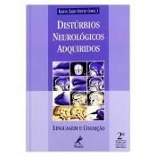 DISTÚRBIOS NEUROLÓGICOS ADQUIRIDOS