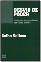 DESVIO DE PODER - 1 ED./2007