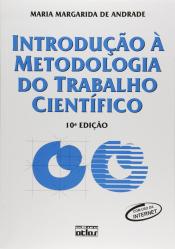 INTRODUÇÃO À METODOLOGIA DO TRABALHO CIENTÍFICO