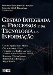 GESTÃO INTEGRADA DE PROCESSOS E DA TECNOLOGIA DA INFORMAÇÃO
