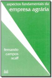 ASPECTOS FUNDAMENTAIS DA EMPRESA AGRÁRIA - 1 ED./1997