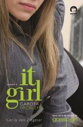 IT GIRL: GAROTA PROBLEMA (VOL. 1) - Vol. 1