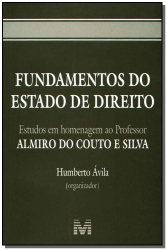 FUNDAMENTOS DO ESTADO DE DIREITO - 1 ED./2005