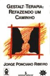 GESTALT-TERAPIA: REFAZENDO UM CAMINHO