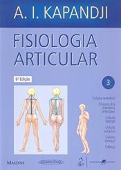 FISIOLOGIA ARTICULAR - VOLUME 3 - ESQUEMAS COMENTADOS DE MECÂNICA HUMANA