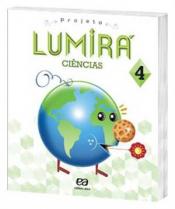 LUMIRA - CIENCIAS 4 ANO-4 ANO-ENSINO FUNDAMENTAL 1