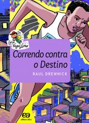 CORRENDO CONTRA O DESTINO - VAGA LUME