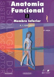ANATOMIA FUNCIONAL VOL. 2 - MEMBRO INFERIOR