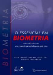 O ESSENCIAL EM BIOMETRIA - UMA RESPOSTA APROPRIADA PARA CADA CASO