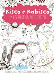 RISCO E RABISCO