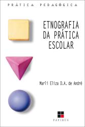 ETNOGRAFIA DA PRATICA ESCOLAR